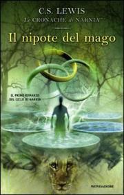Le Cronache di Narnia - Il nipote del mago