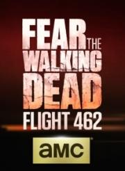 Fear the Walking Dead - Flight 462 (2015)
